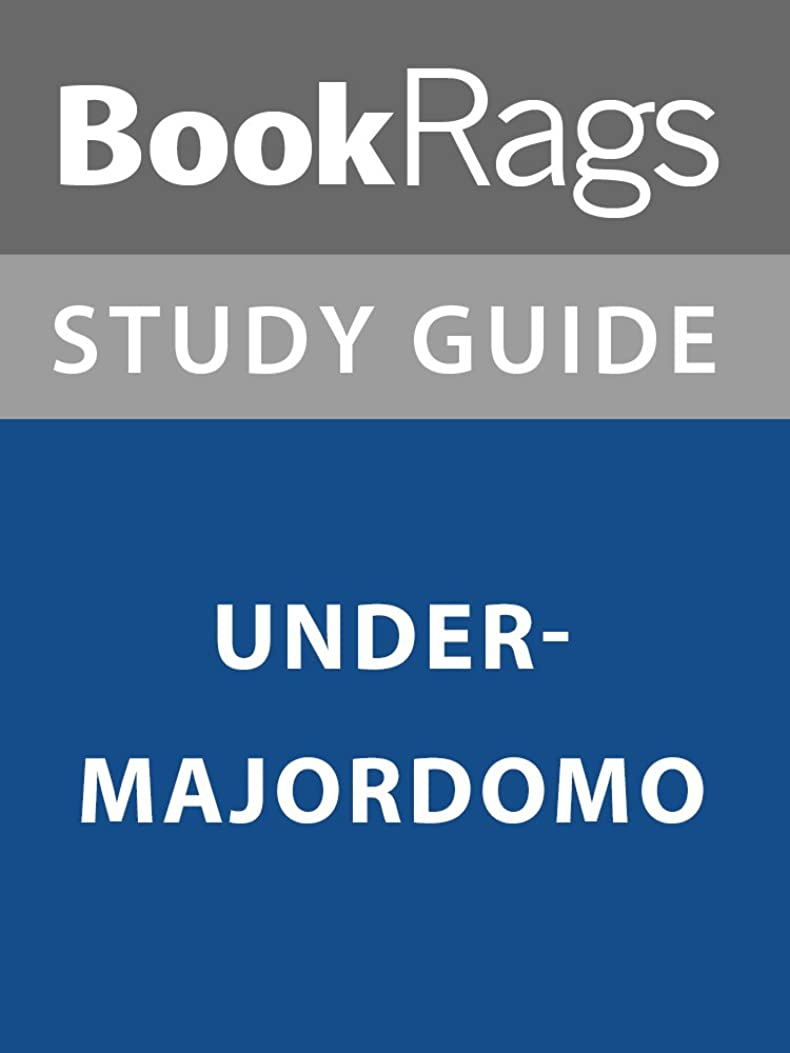 この解読するしおれたSummary & Study Guide: Undermajordomo (English Edition)