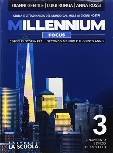 Millennium focus. Verso l'esame-CLIL. Per le Scuole superiori. Con e-book. Con espansione online: 3