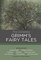 The Complete Grimm's Fairy Tales (Chartwell Classics, 3)
