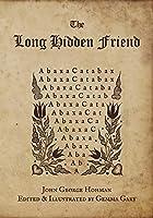 The Long Hidden Friend