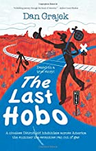 The Last Hobo: A Clueless Detroit Kid Hitchhikes across America the Summer the Seventies Ran Out of Gas (Volume 1)