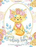 Welcome Baby | My Pregnancy Journal & Memory Book: 40-Week Pregnancy Planner Diary, Organizer, &...