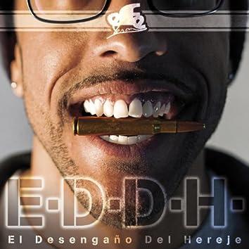 E.D.D.H. (El Desengaño Del Hereje)
