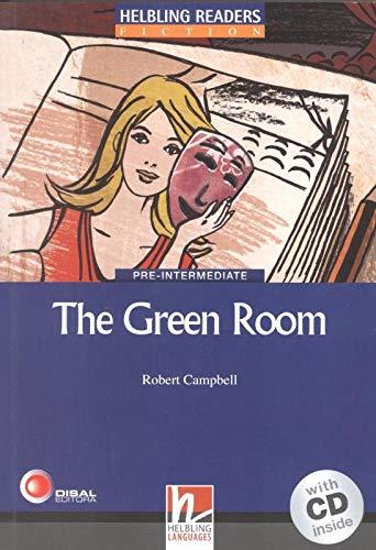 The Green Room. Livello 4 (A2-B1). Con CD Audio [Lingua inglese]