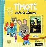 Timoté visite le Louvre d'Emmanuelle MASSONAUD