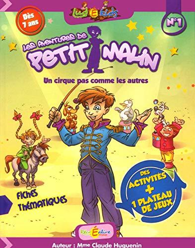 La Planète des Alphas : Les aventures de Petit Malin n°1 : Un cirque pas comme les autres