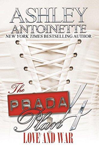 The Prada Plan 4: Love and War