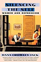 Silencing The Self: Women and Depression