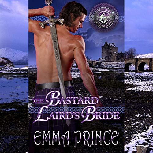 The Bastard Laird's Bride Audiobook By Emma Prince cover art
