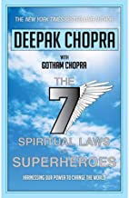The 7 Spiritual Laws of Superheroes Harnessing Our Power to Change the World by Deepak Chopra - Paperback