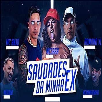 Saudades da Minha Ex (feat. MC Kaio & MC Maneirinho)
