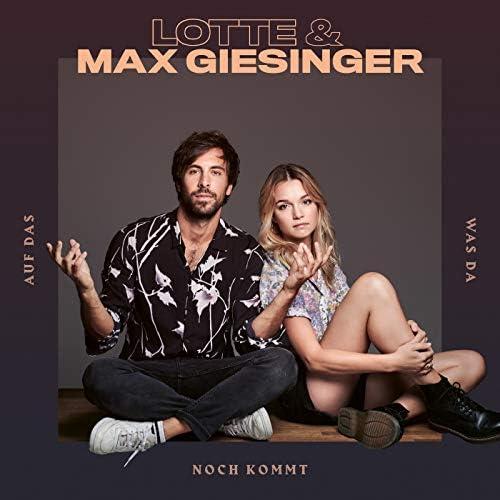 Lotte & Max Giesinger