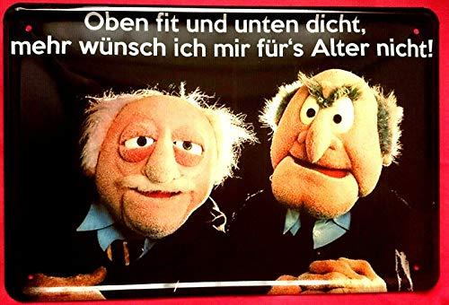 Unbekannt Blechschild 20x30 cm Oben fit und unten dicht Muppets Waldorf & Statler Geburtstag Spruch Fun Bar Metall Schild