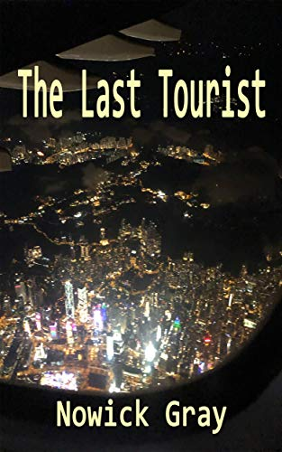 The Last Tourist: Traveling Light (My Country)