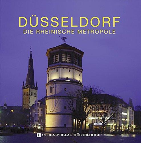 Düsseldorf - Die Rheinische Metropole
