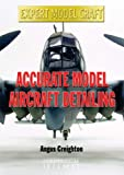 Accurate Model Aircraft Detailing (Expert Model Craft)