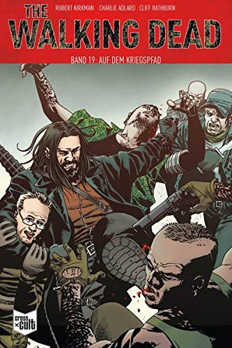 The Walking Dead Softcover 19: Auf dem Kriegspfad
