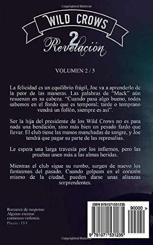 Wild Crows - 2. Revelación