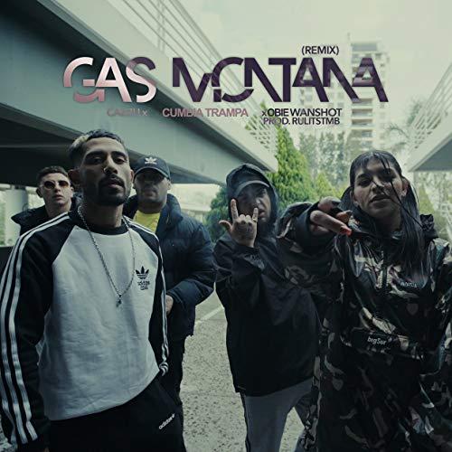 Gas Montana (Remix)