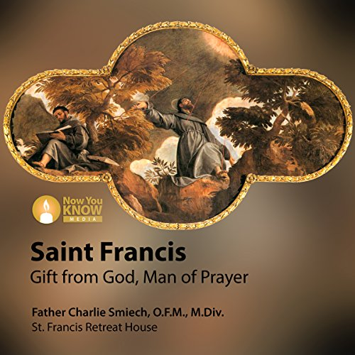 St. Francis: Gift from God, Man of Prayer copertina
