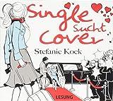 Single sucht Cover: Digipak-Version - Stefanie Kock