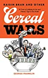 Raisin Bran and Other Cereal Wars: 30 Years of Lobbying for the Most Famous Tiger in the World