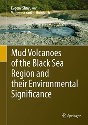 Mud Volcanoes of the Black Sea Region and their Environmental Significance (English Edition)