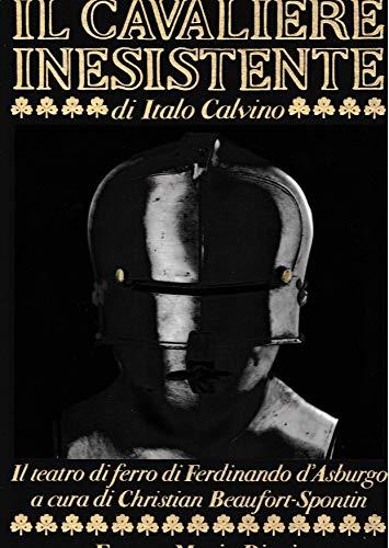 Il cavaliere inesistente di Italo Calvino & la Collezione di armature di Ferdinando d'Asburgo