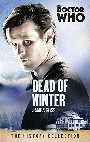 Doctor Who: Dead of Winter: The History Collection (English Edition)