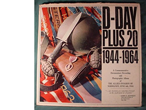 D-Day Plus 20 - 1944 to 1964 - Limited Edition Lp - A Commemorative Documentary Recording &...