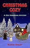 Christmas Cozy (Zoe Donovan Cozy Mystery Book 11)
