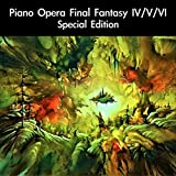 "The Red Wings / Kingdom of Baron: Piano Opera Version (From ""Final Fantasy IV"") [For Piano Solo]"