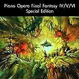 Piano Opera Final Fantasy IV/V/VI Special Edition