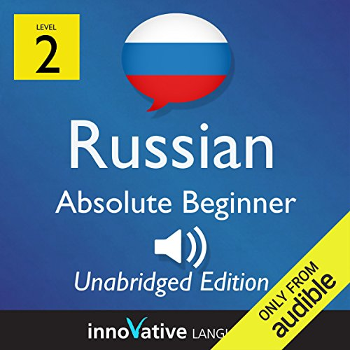 Learn Russian - Level 2 Absolute Beginner Russian, Volume 1: Lessons 1-25     Absolute Beginner Russian #2              De :                                                                                                                                 Innovative Language Learning                               Lu par :                                                                                                                                 RussianPod101.com                      Durée : 8 h et 3 min     Pas de notations     Global 0,0