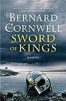 Sword of Kings: A Novel (Saxon Tales, 12)