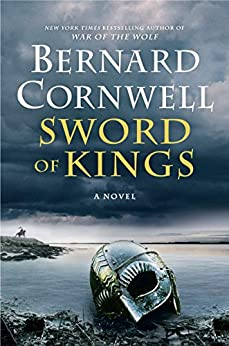 Sword of Kings: A Novel (Saxon Tales Book 12)