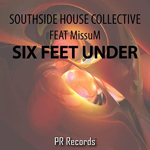 Southside House Collective ft Missum