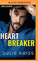 Heartbreaker: A Hero Club Novel