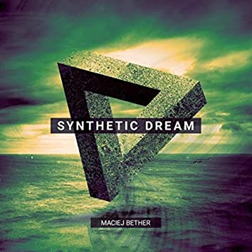 Synthetic Dream