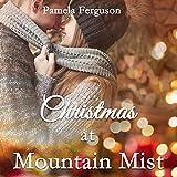 Christmas at Mountain Mist - Pamela Ferguson