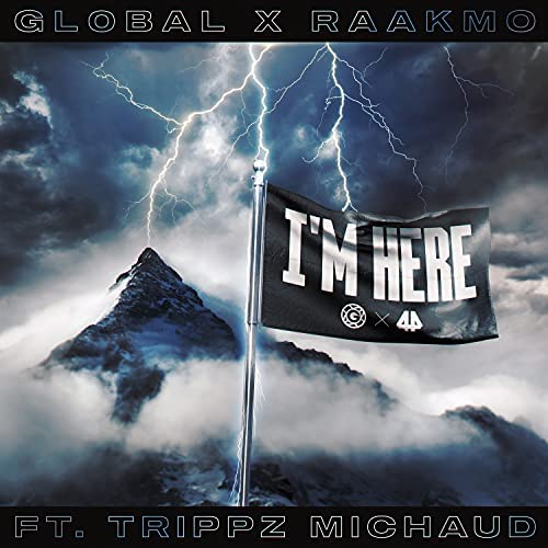Gl0bal & Raakmo feat. Trippz Michaud