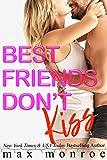 Best Friends Don't Kiss: A Ho-Ho-Ho-liday Fake-Relationship Romantic Comedy