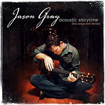 Acoustic Storytime (Live Songs and Stories)