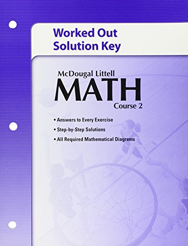 Math, Course 2: Worked Out Solution Key