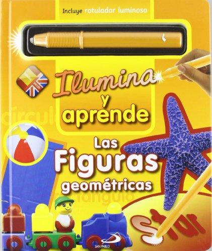 Las figuras geométricas: Ilumina y aprende (Primeros Aprend