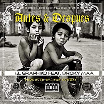 Antes & Despues (feat. Broky Maa)