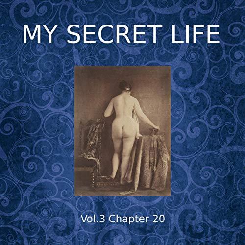My Secret Life - Volume Three Chapter Twenty cover art