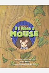 If I Were a Mouse Kindle Edition