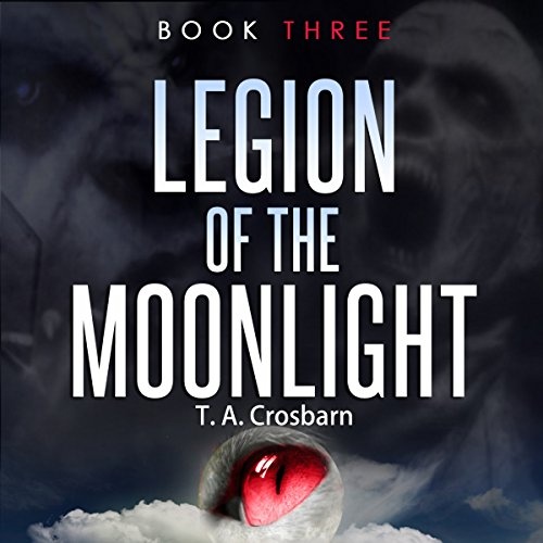 Legion of the Moonlight, Book 3 audiobook cover art