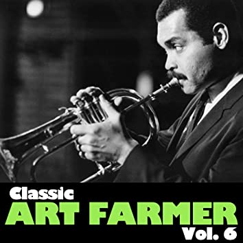 Classic Art Farmer, Vol. 6